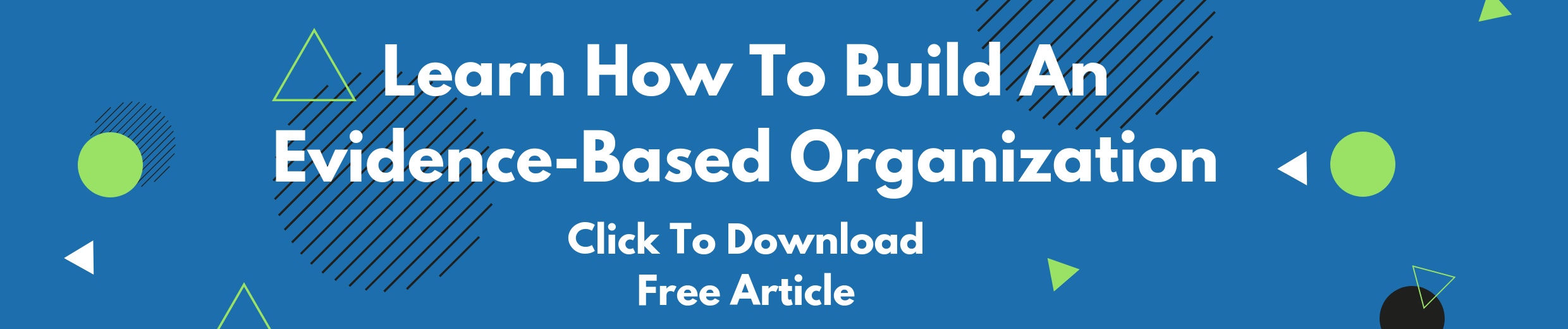 Evidence Based Organization Free Article